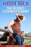 The Rodeo Cowboy's Baby book summary, reviews and download