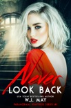 Never Look Back book summary, reviews and downlod
