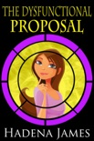 The Dysfunctional Proposal book summary, reviews and downlod