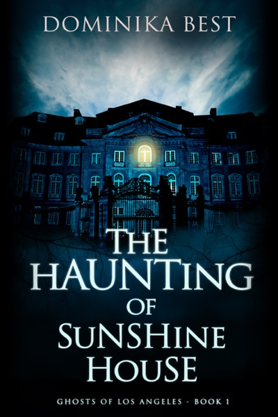 The Haunting of Sunshine House by Dominika Best Book Summary, Reviews and E-Book Download