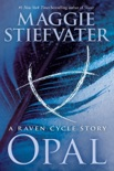 Opal (a Raven Cycle Story) book summary, reviews and download