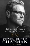 Between Heaven and the Real World book summary, reviews and downlod