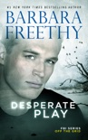 Desperate Play book summary, reviews and downlod