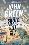 Sköldpaddor hela vägen ner book summary, reviews and downlod
