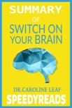 Summary of Switch On Your Brain book summary, reviews and downlod