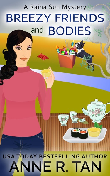 Breezy Friends and Bodies by Anne R. Tan Book Summary, Reviews and E-Book Download