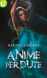 Anime perdute (eLit) book summary, reviews and downlod