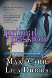 Primal Passion book summary, reviews and downlod