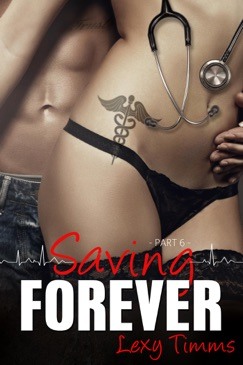 Saving Forever - Part 6 E-Book Download