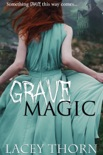 Grave Magic book summary, reviews and downlod