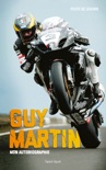 Guy Martin : Mon autobiographie book summary, reviews and downlod