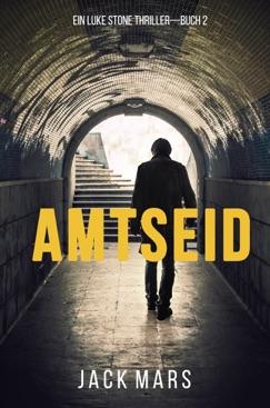 Amtseid (Ein Luke Stone Thriller – Buch #2) E-Book Download
