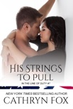 His Strings to Pull book summary, reviews and downlod
