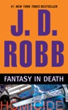 Fantasy in Death book summary, reviews and downlod