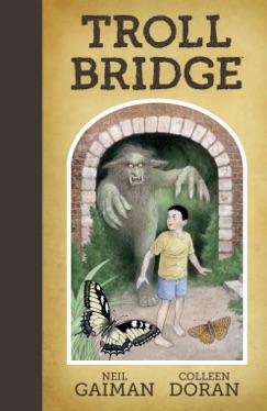 Neil Gaiman's Troll Bridge E-Book Download