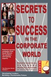 Secrets to Success in the Corporate World book summary, reviews and downlod