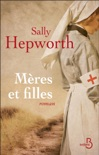 Mères et filles book summary, reviews and downlod