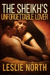 The Sheikh's Unforgettable Lover book summary, reviews and downlod