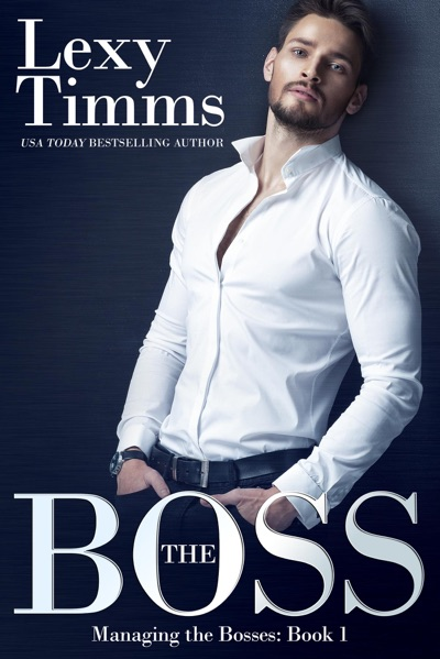 The Boss by Lexy Timms Book Summary, Reviews and E-Book Download