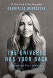 The Universe Has Your Back book summary, reviews and download