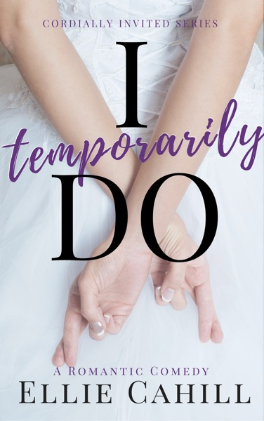 I Temporarily Do by Ellie Cahill Book Summary, Reviews and E-Book Download