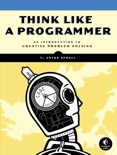 Think Like a Programmer book summary, reviews and download