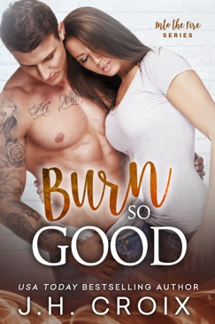 Burn So Good E-Book Download