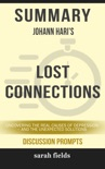 Summary: Johann Hari's Lost Connections book summary, reviews and downlod