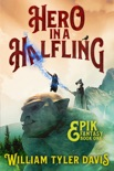 Hero in a Halfling book summary, reviews and downlod