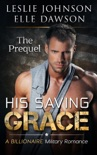 His Saving Grace: The Prequel book summary, reviews and downlod