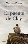 El puente de Clay book summary, reviews and download