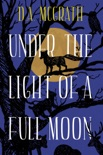 Under The Light Of A Full Moon book summary, reviews and download