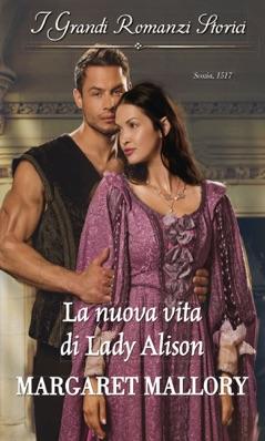 La nuova vita di Lady Alison E-Book Download