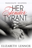 Her Tender Tyrant book summary, reviews and downlod