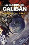 La guerra de Calibán (The Expanse 2) book summary, reviews and downlod