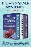 The Miss Silver Mysteries Volume Four book summary, reviews and downlod