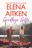Goodbye Gifts book summary, reviews and downlod