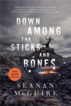 Down Among the Sticks and Bones book summary, reviews and downlod