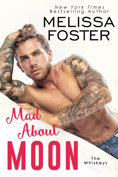 Mad About Moon by Melissa Foster Book Summary, Reviews and E-Book Download