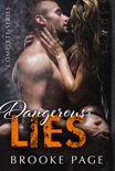 Dangerous Lies - Complete Series book summary, reviews and downlod