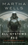 All Systems Red book summary, reviews and download