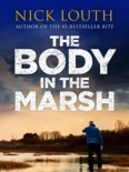 The Body in the Marsh book summary, reviews and download