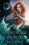 Between The Land And The Sea book summary, reviews and download
