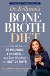 Dr. Kellyann's Bone Broth Diet book summary, reviews and download