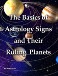 The Basics of Astrology Signs and Their Ruling Planets book summary, reviews and download