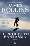 Il Progetto fantasma book summary, reviews and downlod