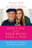 Don't Die with Your Music Still in You book summary, reviews and downlod