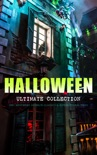HALLOWEEN Ultimate Collection: 200+ Mysteries, Horror Classics & Supernatural Tales book summary, reviews and downlod