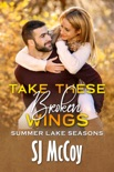 Take These Broken Wings book summary, reviews and downlod
