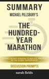 Summary: Michael Pillsbury's The Hundred-Year Marathon book summary, reviews and downlod